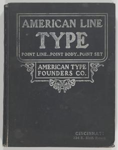 Specimen book of American line type faces : American point line, point body and point set