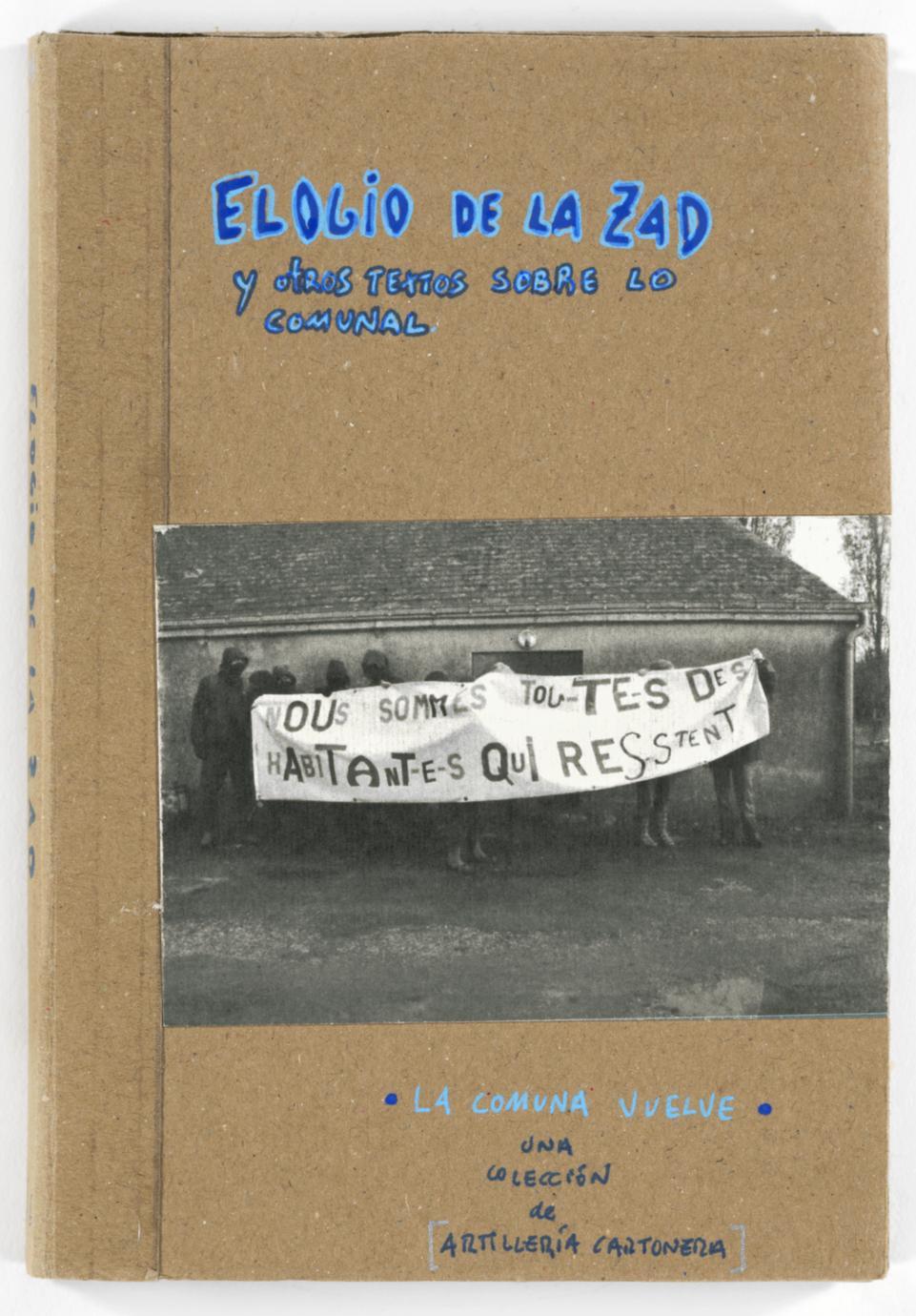 Elogio de la ZAD y otros textos sobre lo comunal (1 of 3)