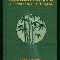 "Hildreth's ""Japan as it was and is"" : a handbook of old Japan"
