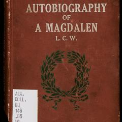 The autobiography of a Magdalen