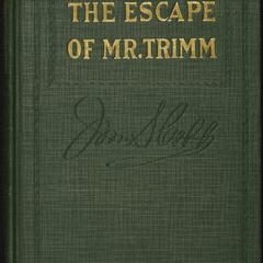 The escape of Mr. Trimm : his plight and other plights