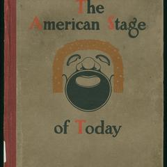 The American stage of to-day : biographies and photographs of one hundred leading actors and actresses