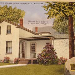 Residence of Carrie Jacobs Bond. Janesville, Wisconsin