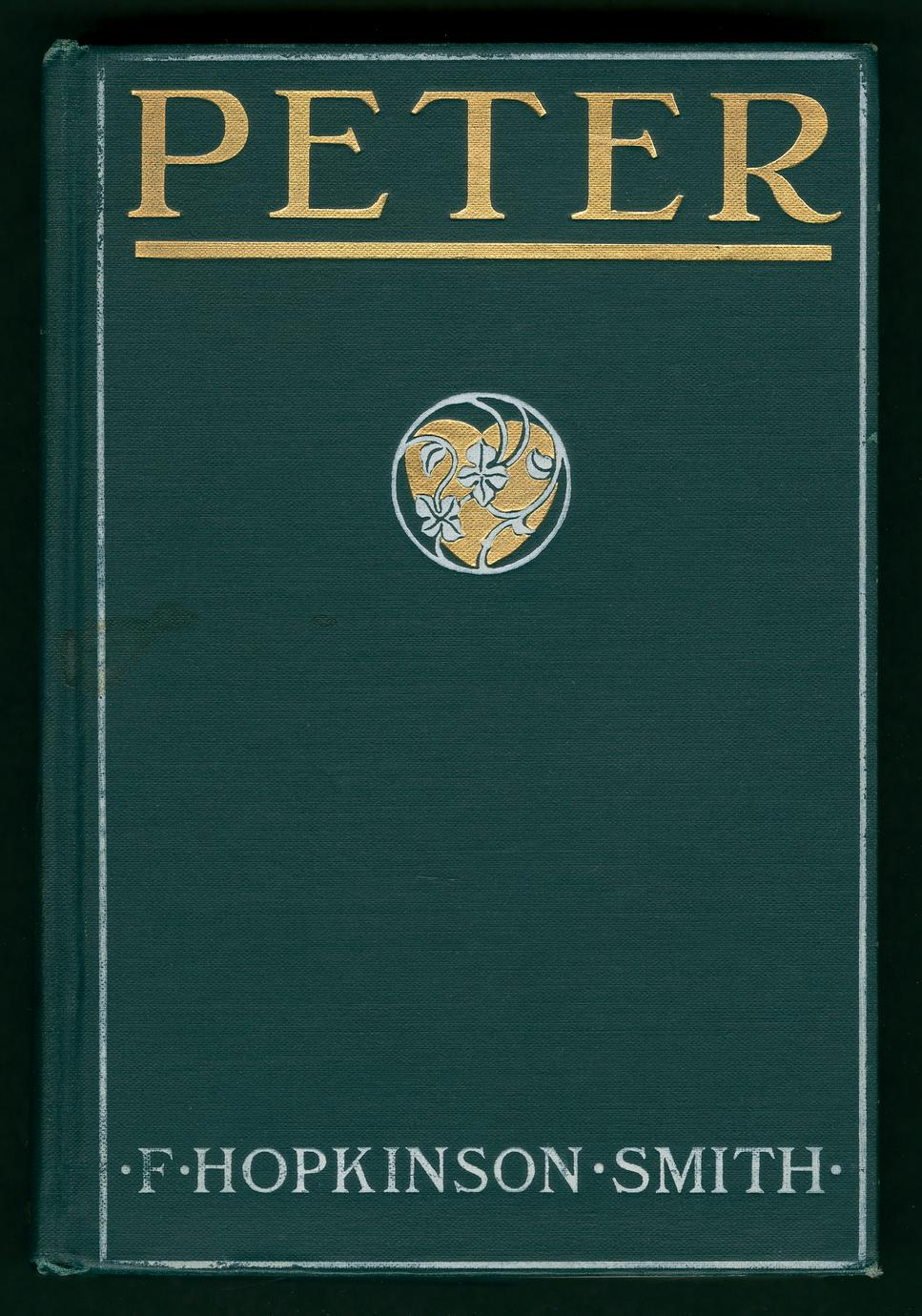 Peter : a novel of which he is not the hero (1 of 2)