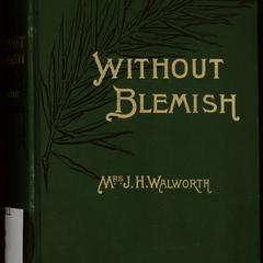 Without blemish : to-day's problem