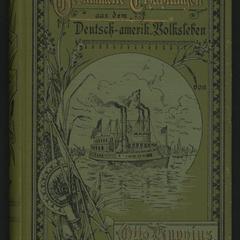 Gesammelte Erzählungen aus dem deutschen und deutsch-amerikanischen Volksleben