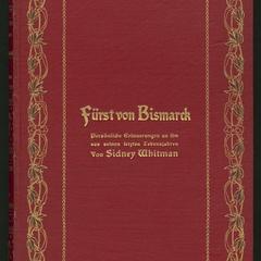 Fürst von Bismarck : Persönliche Erinnerungen an ihn aus seinen letzten Lebensjahren