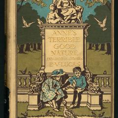 Anne's terrible good nature, and other stories for children