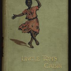 Uncle Tom's cabin : a tale of life among the lowly