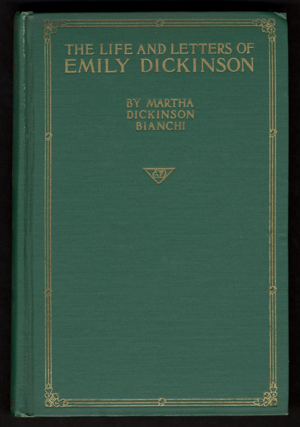 The life and letters of Emily Dickinson (1 of 3)