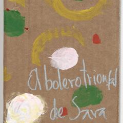 El bolero triunfal de Sara : (capítulo tercero de la novela Cuando Sara Chura despierte)