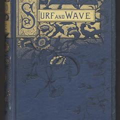 Surf and wave : the sea as sung by the poets