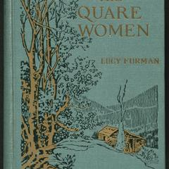 The quare women : a story of the Kentucky mountains