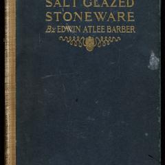 Salt glazed stoneware : Germany, Flanders, England and the United States
