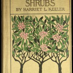 Our northern shrubs and how to identify them : a handbook for the nature-lover