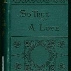 So true a love