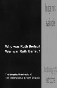 Who was Ruth Berlau?