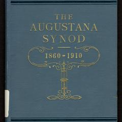 The Augustana Synod : a brief review of its history, 1860-1910
