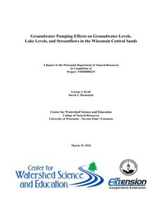 Groundwater pumping effects on groundwater levels, lake levels, and streamflows in the Wisconsin Central Sands