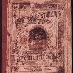 Song and study for God's little ones : a collection of songs, studies and services for primary classes and junior societies