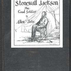 Stonewall Jackson : the good soldier