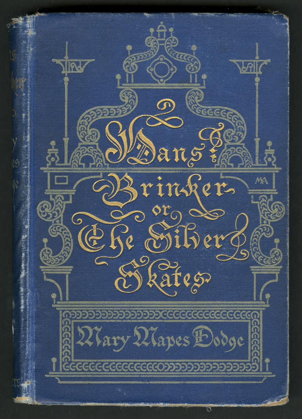 Hans Brinker or the silver skates : a story of life in Holland (1 of 3)