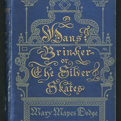 Hans Brinker or the silver skates : a story of life in Holland