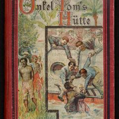 Onkel Tom's Hütte, oder, Negerleben in den Sklavenstaaten von Nord-Amerika