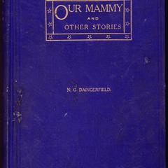 Our mammy and other stories