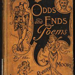 Odds and ends : poems and memoirs of William Robert Moore