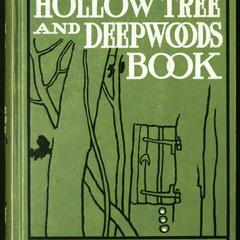 The hollow tree and deep woods book : being a new edition in one volume of The hollow tree and In the deep woods, with several new stories and pictures added
