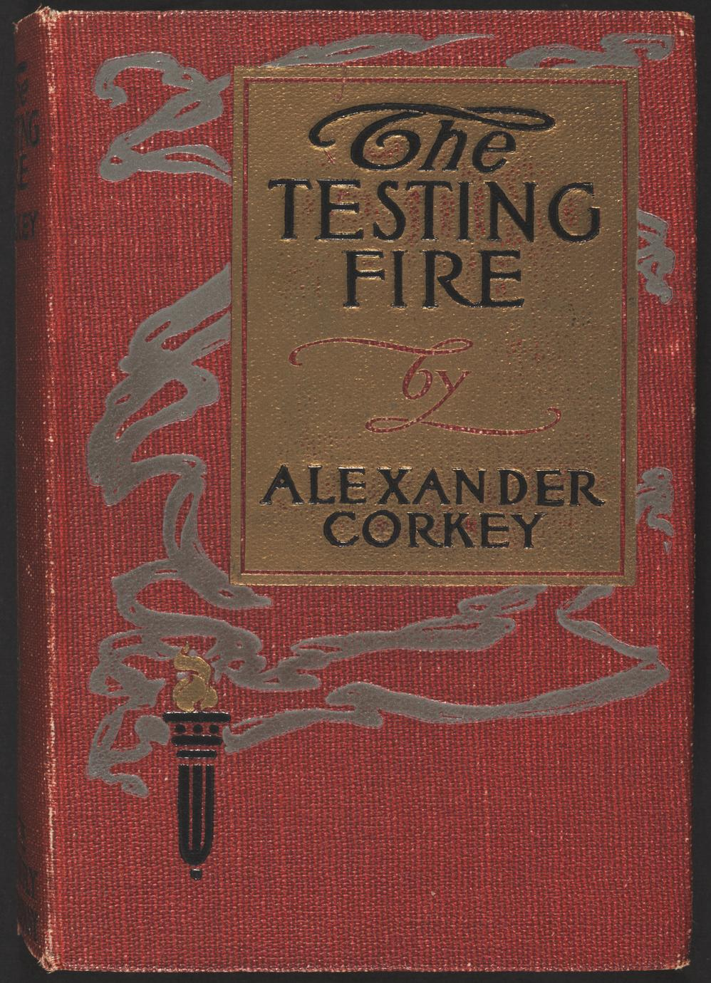 The testing fire (1 of 2)