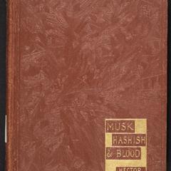 Musk, hashish and blood