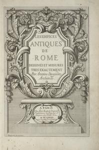 Les édifices antiques de Rome : dessinés et mesurés très exactement