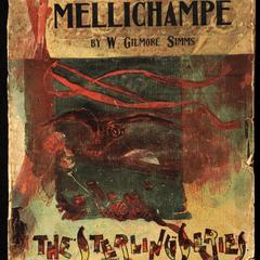 Mellichampe : a legend of the Santee