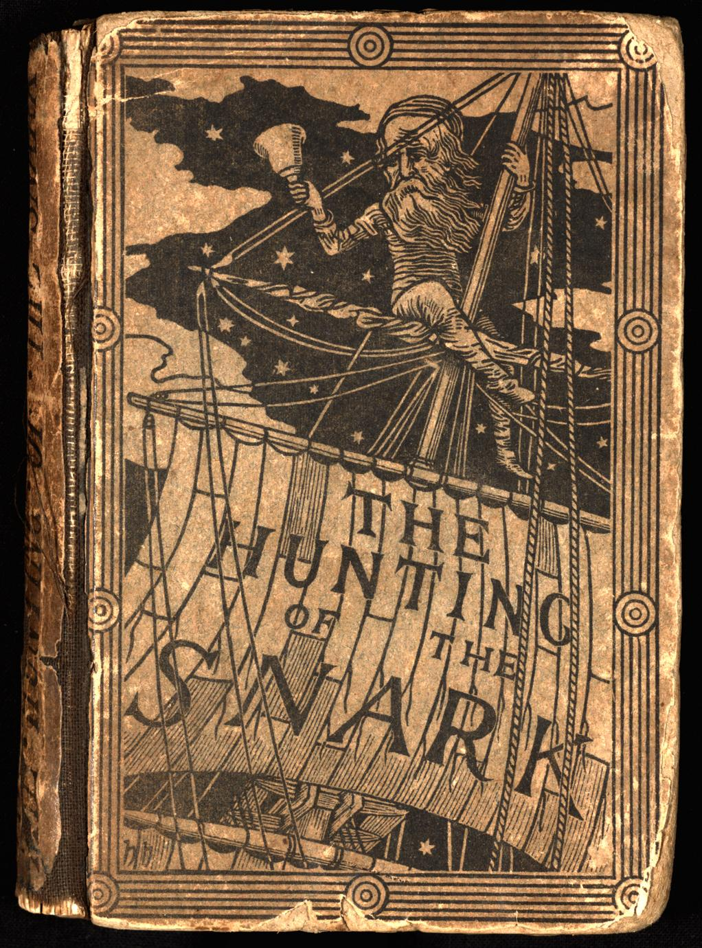 The hunting of the snark : an agony in eight fits (1 of 4)