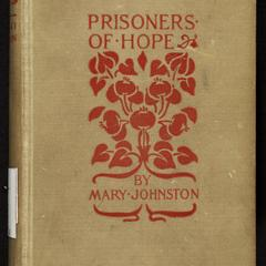 Prisoners of hope : a tale of colonial Virginia