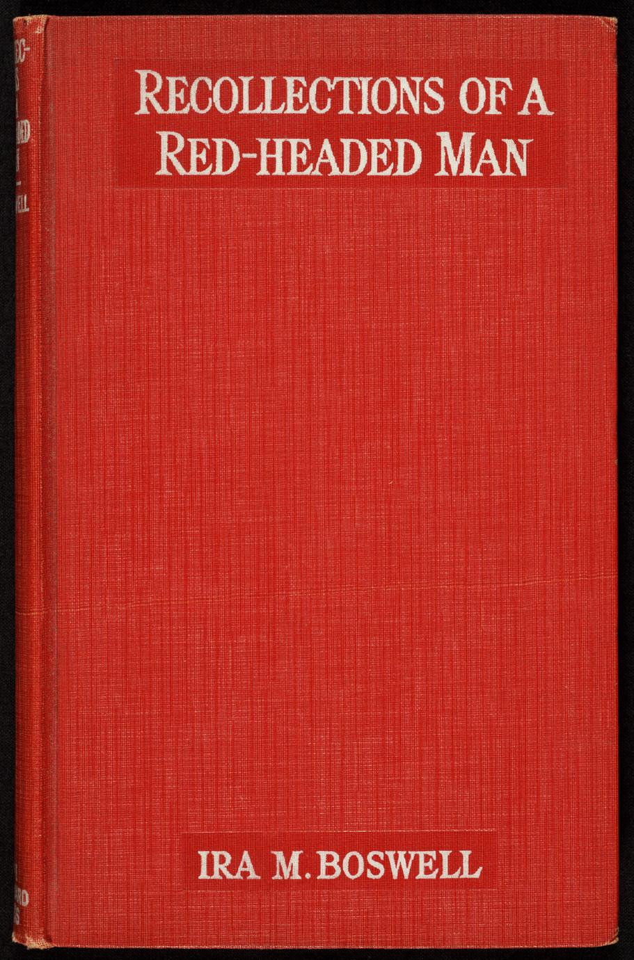Recollections of a red-headed man (1 of 2)