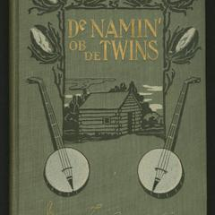 De namin' ob de twins : and other sketches from the cotton land