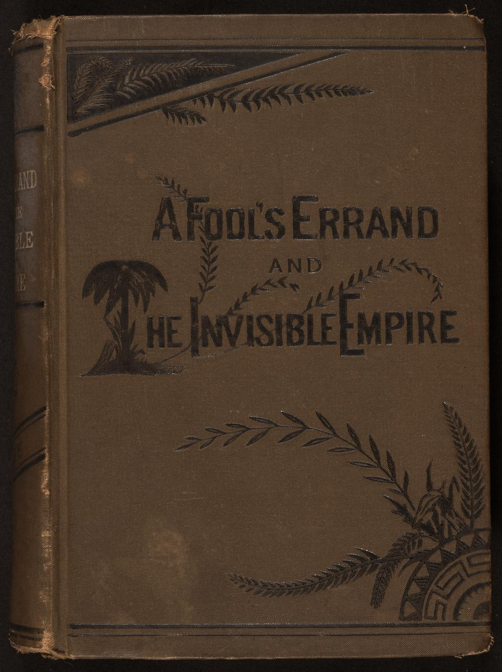 A fool's errand : by one of the fools (1 of 2)