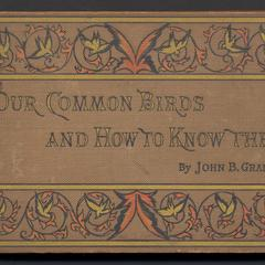 Our common birds and how to know them