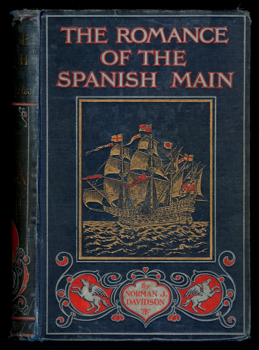 The romance of the Spanish Main (1 of 2)