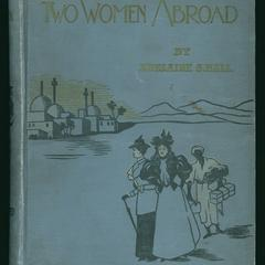 Two women abroad : what they saw and how they lived