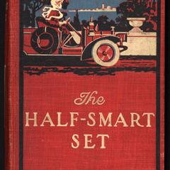 The half-smart set : a novel