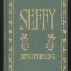 Seffy : a little comedy of country manners