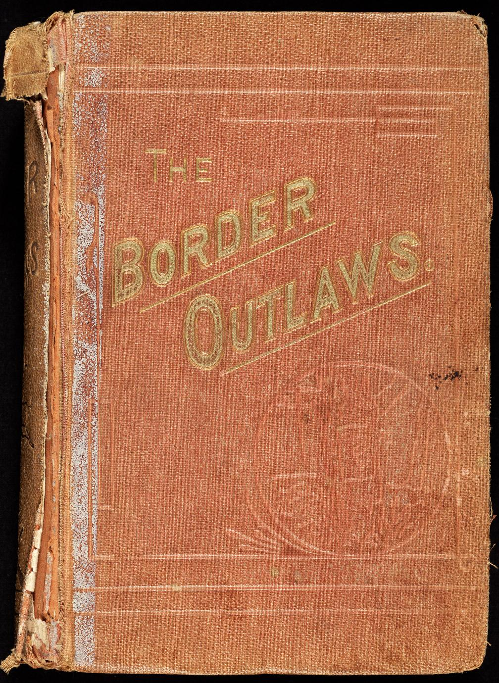 The border outlaws : an authentic and thrilling history of the most noted bandits of ancient or modern times, the Younger brothers, Jesse and Frank James, and their comrades in crime (1 of 2)