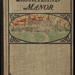A Maryland manor : a novel of plantation aristocracy and its fall