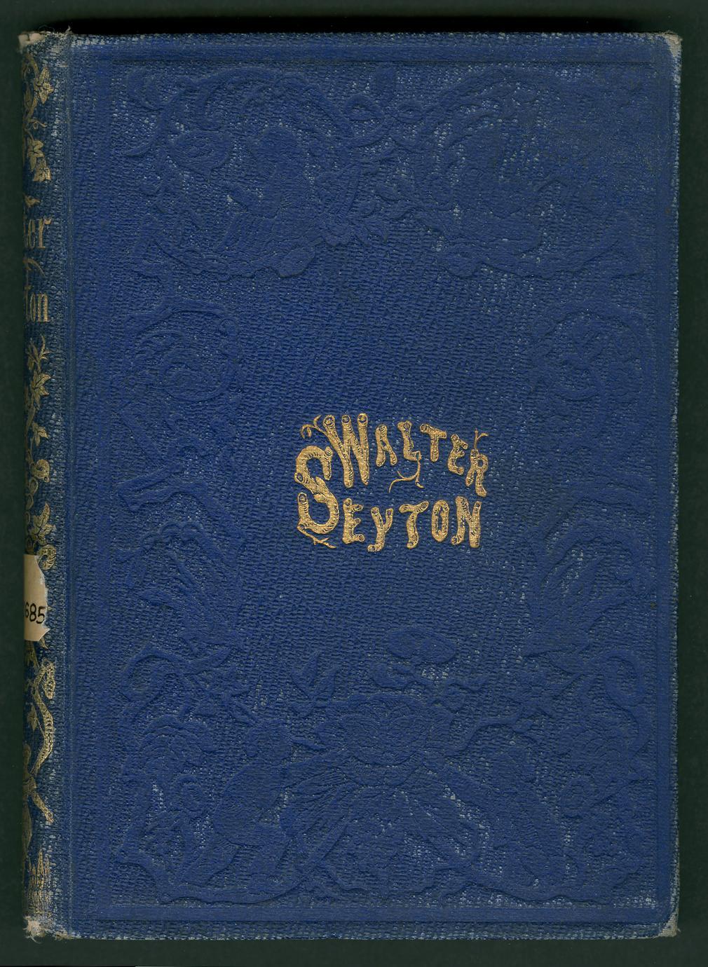 Walter Seyton : a story of rural life in Virginia (1 of 3)