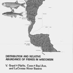 Distribution and relative abundance of fishes in Wisconsin : V. Grant and Platte, Coon and Bad Axe, and La Crosse River basins
