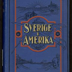 Sverige i Amerika : kulturhistoriska och biografiska teckningar